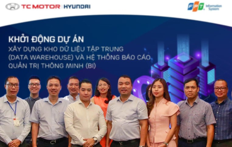 FPT IS accompanies Hyundai Thanh Cong in building centralized data and intelligent reporting systems
